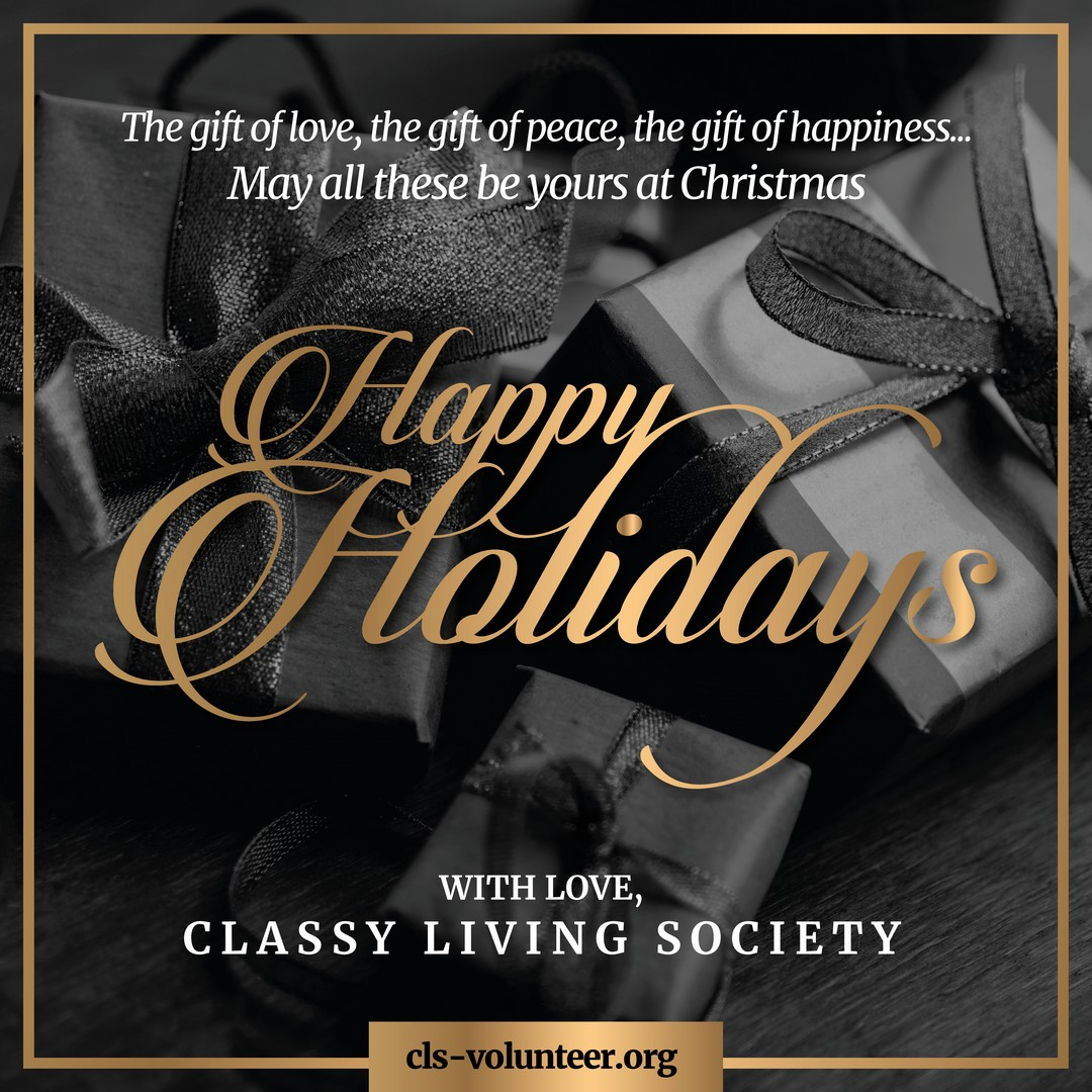 HAPPY HOLIDAYS FROM CLASSY LIVING SOCIETY!
