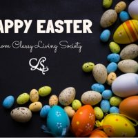 HAPPY EASTER from Classy Living Society!