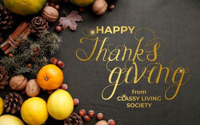 Happy Thanksgiving from Classy Living Society!