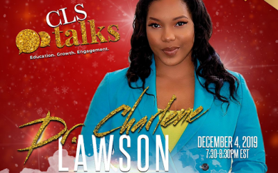 RINGING IN THE HOLIDAYS WITH CLS TALKS! AND DR. CHARLENE LAWSON